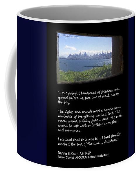 Alcatraz Coffee Mug featuring the photograph Alcatraz Reality - The Painful Landscape Of Freedom by Daniel Hagerman