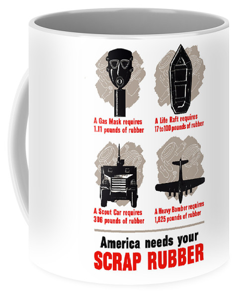 Conservation Coffee Mug featuring the painting America Needs Your Scrap Rubber by War Is Hell Store