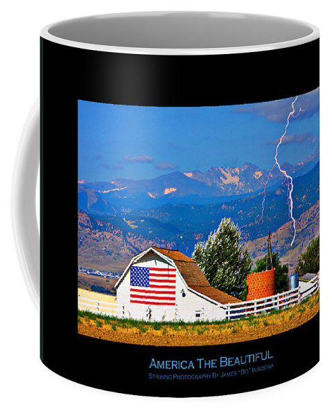Landscape Coffee Mug featuring the photograph America The Beautiful Poster by James BO Insogna