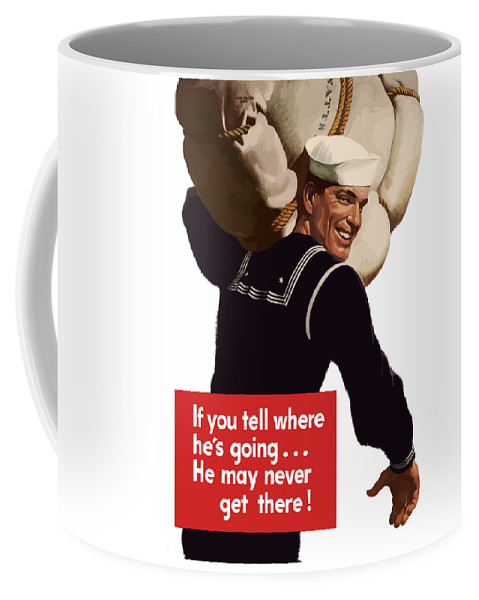 Navy Coffee Mug featuring the painting American Sailor -- Ww2 Propaganda by War Is Hell Store