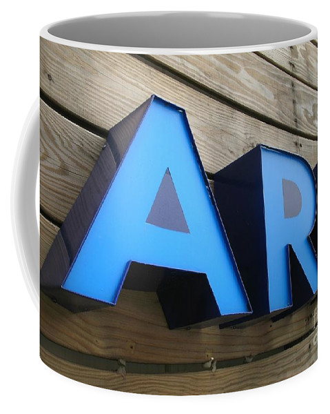 Sign Coffee Mug featuring the photograph Art Sign by Yali Shi
