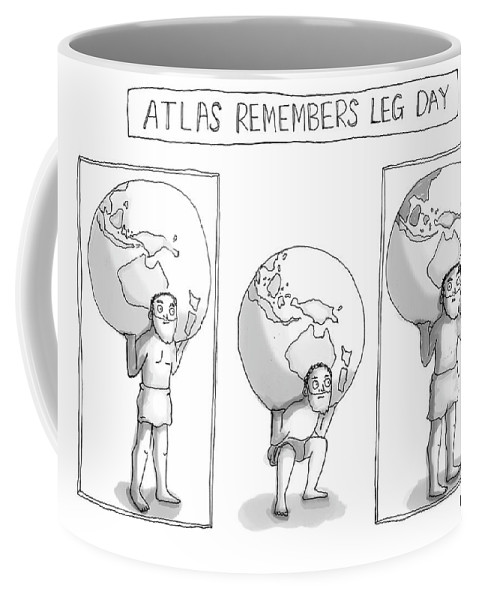 Atlas Remembers Leg Day Coffee Mug featuring the drawing Atlas Remembers Leg Day by Maddie Dai
