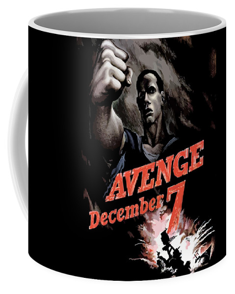Propaganda Coffee Mug featuring the painting Avenge December 7th by War Is Hell Store