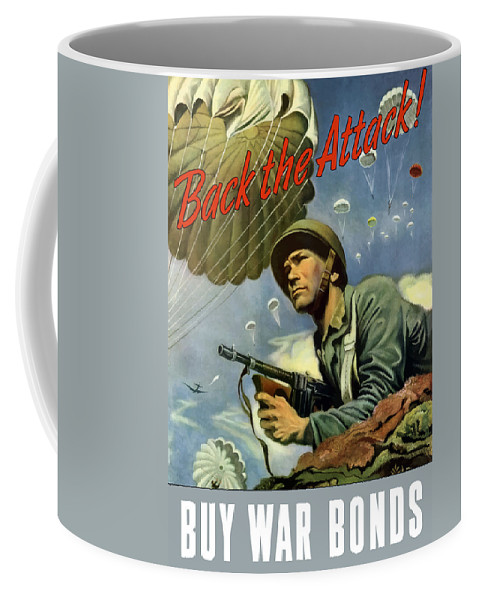 Airborne Coffee Mug featuring the painting Back The Attack Buy War Bonds by War Is Hell Store