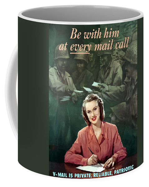 V Mail Coffee Mug featuring the painting Be With Him At Every Mail Call by War Is Hell Store