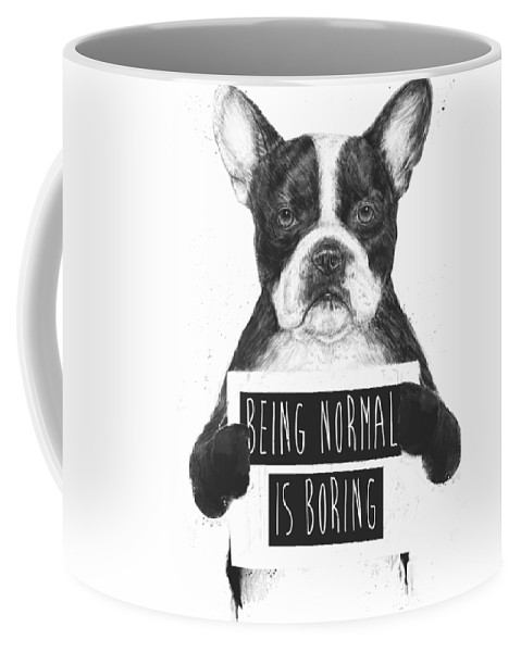 Bulldog Coffee Mug featuring the drawing Being normal is boring by Balazs Solti