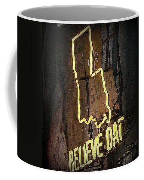 New Orleans Coffee Mug featuring the photograph Believe Dat by Davis FlowerPower