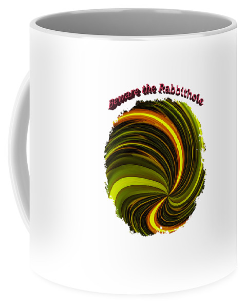 Abstract Coffee Mug featuring the photograph Beware The Rabbit Hole by John M Bailey