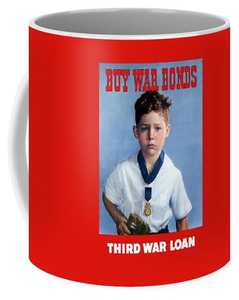 Medal Of Honor Coffee Mug featuring the painting Buy War Bonds -- Third War Loan by War Is Hell Store