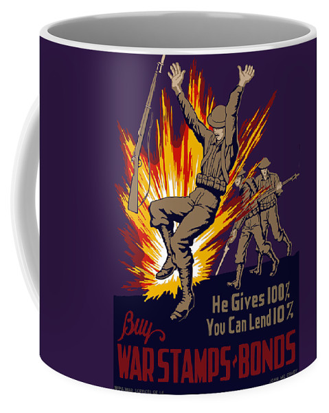 Wwii Coffee Mug featuring the painting Buy War Stamps And Bonds by War Is Hell Store