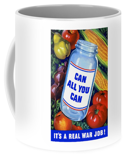 Canned Food Coffee Mug featuring the painting Can All You Can -- Ww2 by War Is Hell Store