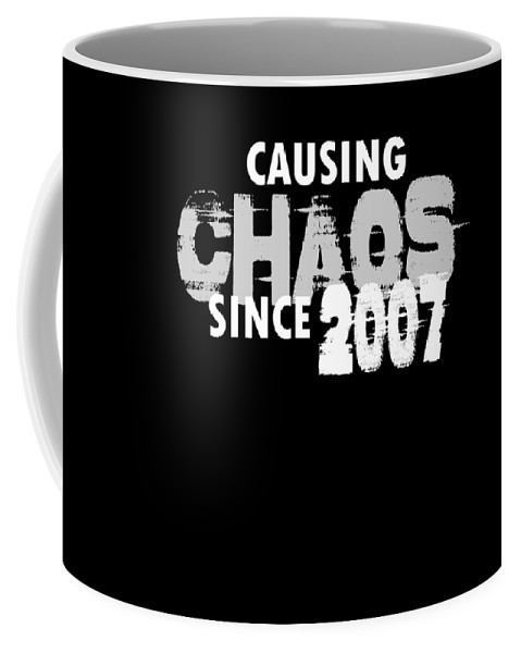 Birthday-gag-gift Coffee Mug featuring the digital art Causing Chaos Since 2007 Birthday Gift by Eriel Ocon