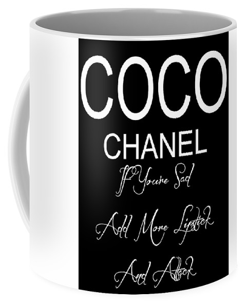 0cc0392bbb8 Coco Chanel Quote Coffee Mug featuring the mixed media Chanel Lipstick  Quote by Dan Sproul