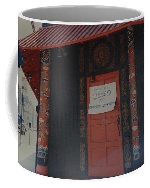 Art Coffee Mug featuring the photograph Closed For Earthquake by Rob Hans