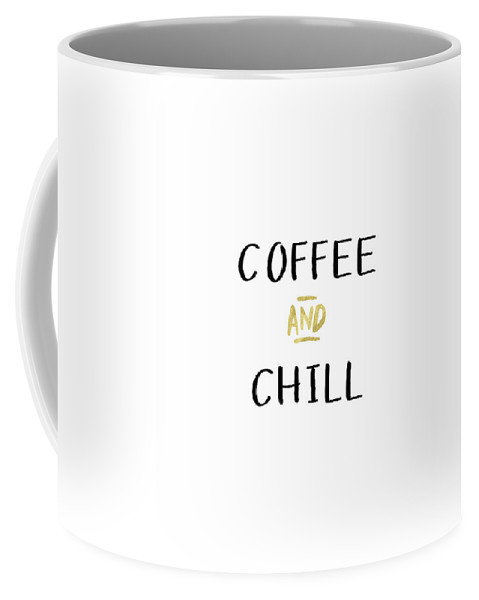 Coffee Coffee Mug featuring the digital art Coffee And Chill-Art by Linda Woods by Linda Woods