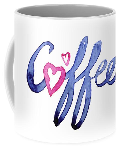 Coffee Coffee Mug featuring the painting Coffee Lover Typography by Olga Shvartsur