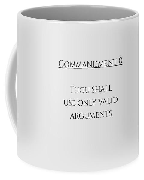 Commandment Coffee Mug featuring the digital art Commandment 0 by Piece of Infinity