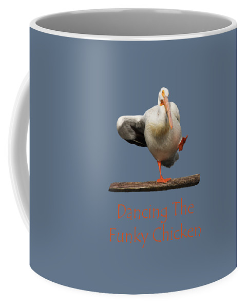 Pelican Coffee Mug featuring the photograph Dancing The Funky Chicken by Shane Bechler