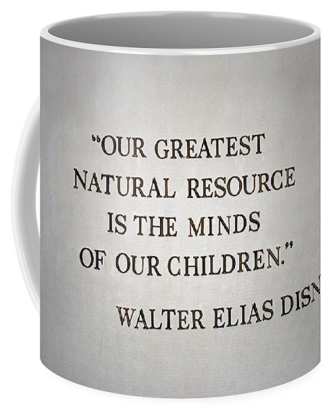 Disney Signage Coffee Mug featuring the photograph Disney World Our Greatest Natural Resource Signage by Thomas Woolworth