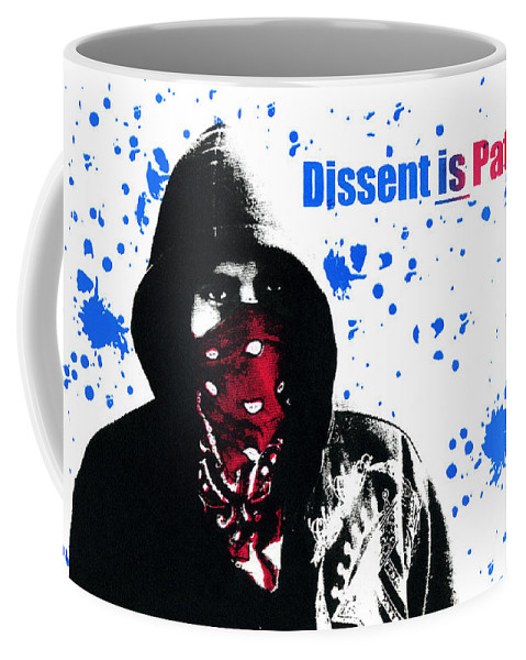 Screen Print Coffee Mug featuring the photograph Dissent Is Patriotic by Jeffery Ball