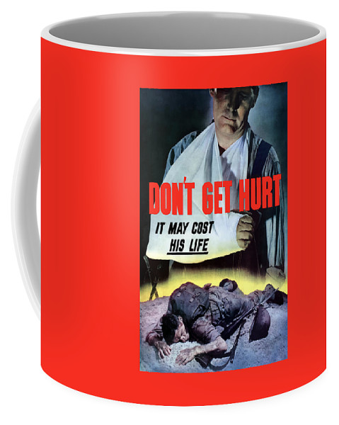 World War Ii Coffee Mug featuring the painting Don't Get Hurt It May Cost His Life by War Is Hell Store
