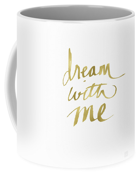 Dream Coffee Mug featuring the painting Dream With Me Gold- Art By Linda Woods by Linda Woods