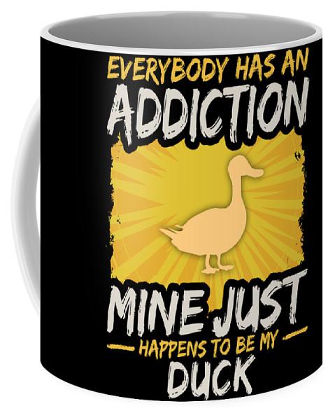 Animal Coffee Mug featuring the digital art Duck Addiction Funny Farm Animal Lover by Passion Loft