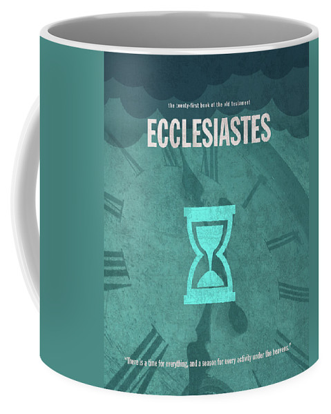 Ecclesiastes Coffee Mug featuring the mixed media Ecclesiastes Books Of The Bible Series Old Testament Minimal Poster Art Number 21 by Design Turnpike