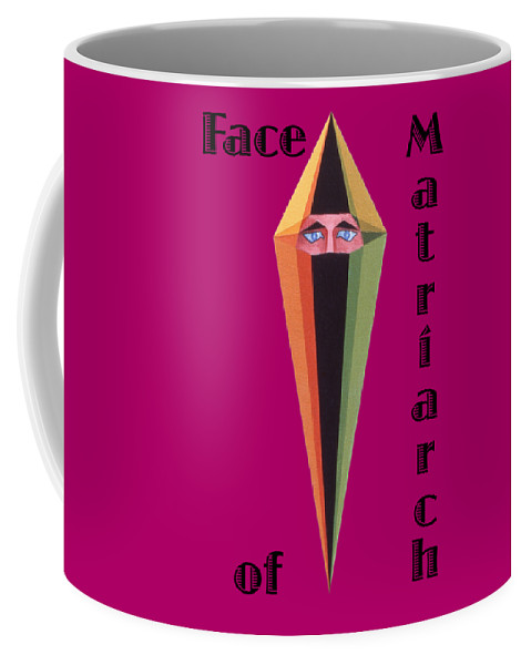 Painting Coffee Mug featuring the painting Face of Matriarch text by Michael Bellon