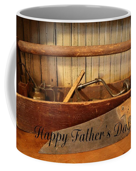 Tool Coffee Mug featuring the photograph Fathers Day by Marna Edwards Flavell
