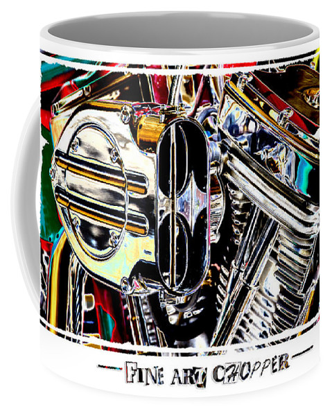 Pop Art Coffee Mug featuring the photograph Fine Art Chopper II by Mike McGlothlen