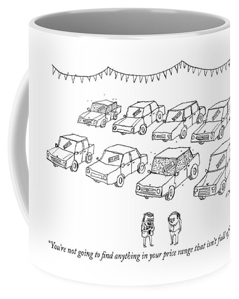 """""""you're Not Going To Find Anything In Your Price Range That Isn't Full Of Bees."""" Coffee Mug featuring the drawing Full Of Bees by Edward Steed"""