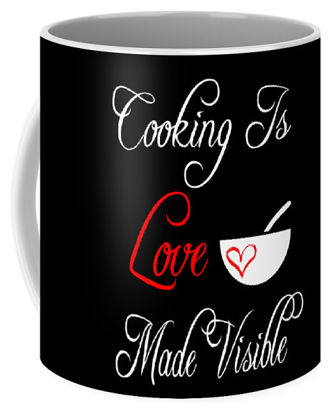 Bake Coffee Mug featuring the digital art Funny Cooking Design Cooking Is Love Made Visible Shirt by Funny4You