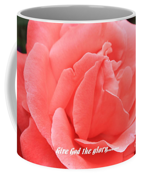 Rose Coffee Mug featuring the photograph Give God The Glory by Carol Groenen