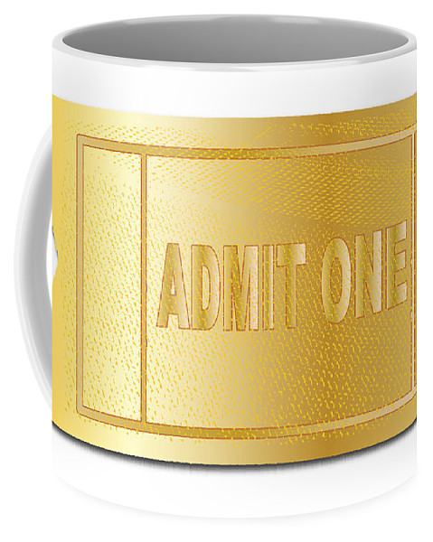 Gold Coffee Mug featuring the digital art Gold Ticket Admit One by Bigalbaloo Stock