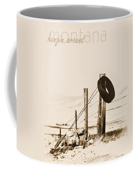 Montana Coffee Mug featuring the photograph Hangin Around Montana by Susan Kinney