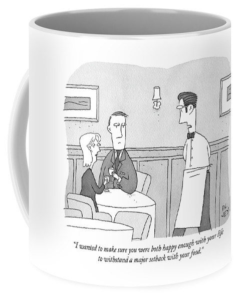 """i Wanted To Make Sure You Were Both Happy Enough With Your Life To Withstand A Major Setback With Your Food."" Coffee Mug featuring the drawing Happy Enough by Peter C Vey"