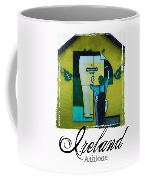 Heineken Coffee Mug featuring the photograph Heineken Athlone Ireland by Teresa Mucha