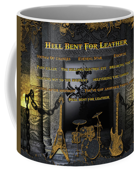 Judas Priest Coffee Mug featuring the digital art Hell Bent For Leather by Michael Damiani