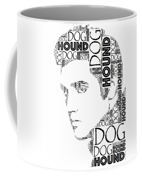 Alicegipsonphotographs Coffee Mug featuring the digital art Hound Dog Elvis Wordart by Alice Gipson