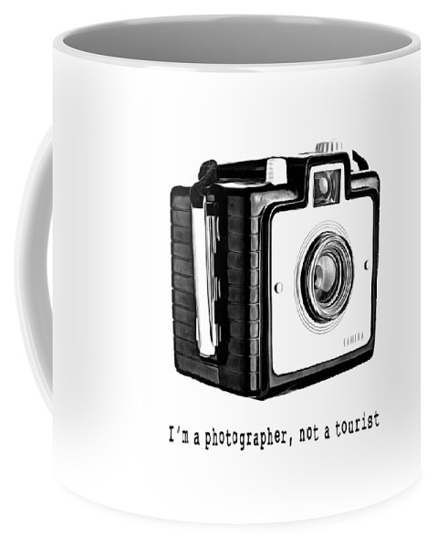 T-shirt Coffee Mug featuring the photograph I Am A Photographer Not A Tourist Tee by Edward Fielding