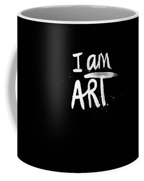 I Am Art Coffee Mug featuring the mixed media I Am Art- Painted by Linda Woods