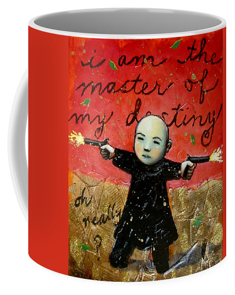 Funny Coffee Mug featuring the painting I Am The Master Of My Destiny by Pauline Lim