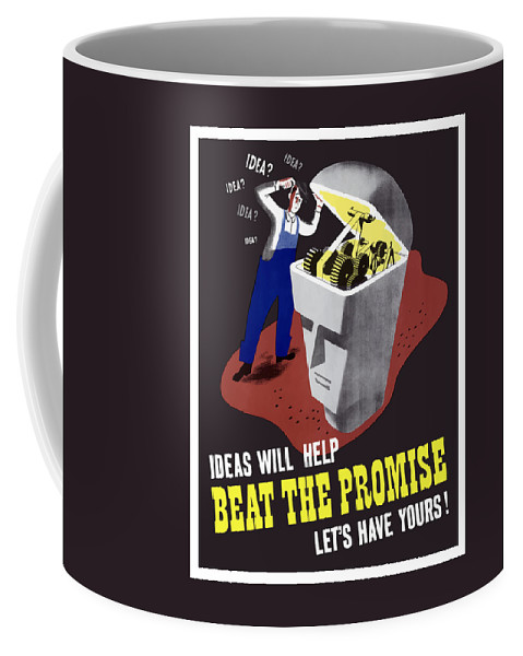 Wwii Coffee Mug featuring the digital art Ideas Will Help Beat The Promise by War Is Hell Store