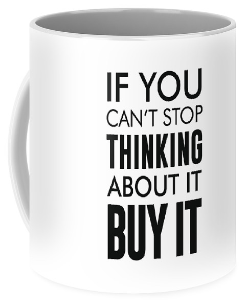 if you can t stop thinking about it buy it mini st print