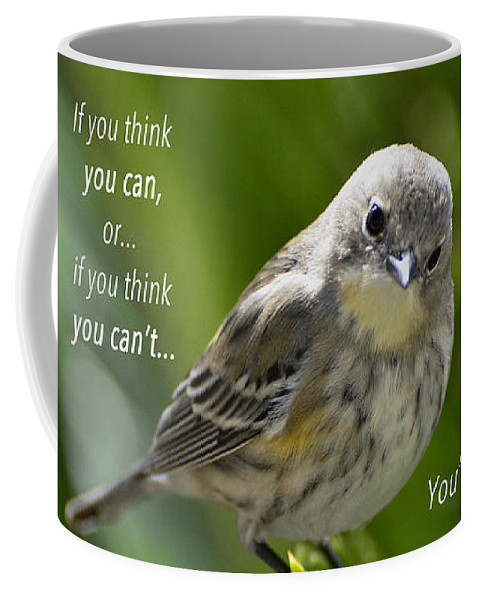 Can Coffee Mug featuring the photograph If You Think You Can - Henry Ford by Debby Pueschel
