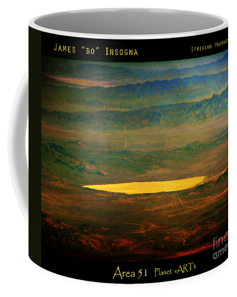 Area 51 Coffee Mug featuring the photograph Infamous Area 51 by James BO Insogna