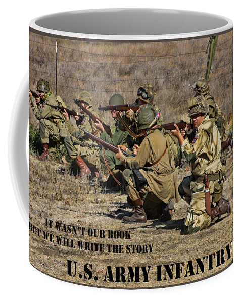 Motivational Coffee Mug featuring the photograph It Wasn't Our Book - Us Army Infantry by Tommy Anderson