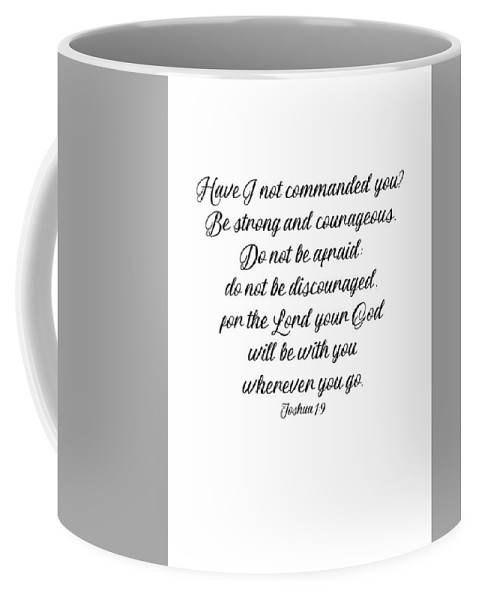 Joshua Coffee Mug featuring the photograph Joshua 1 9 #minimalism by Andrea Anderegg
