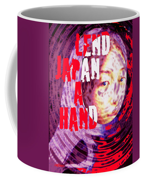 Lend Japan A Hand Coffee Mug featuring the digital art Lend Japan A Hand by Seth Weaver